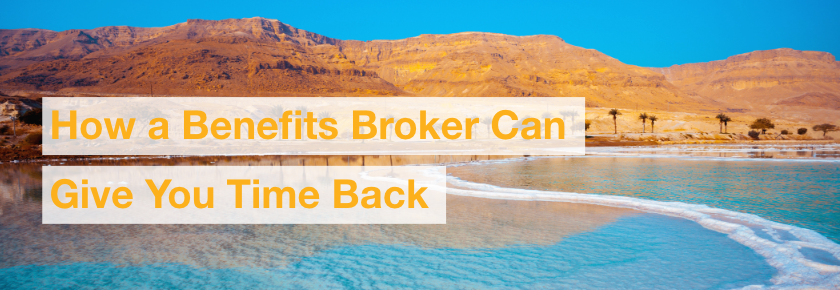 Find time to lead partner with a benefits broker